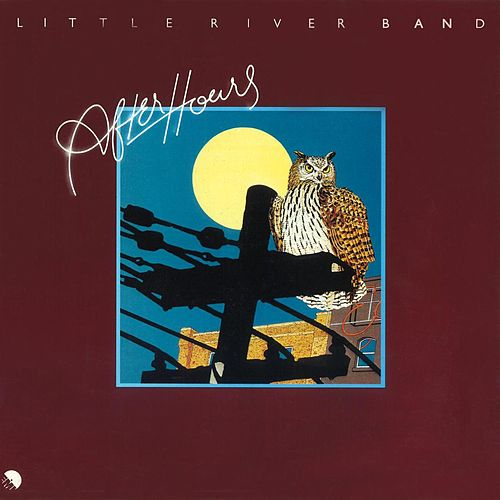 After Hours (2010 Digital Remaster) by Little River Band
