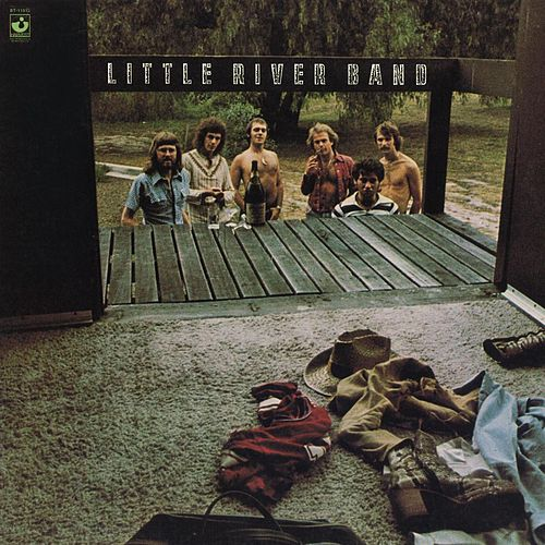 Little River Band (2010 Digital Remaster) by Little River Band