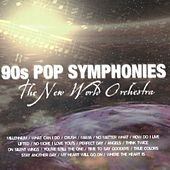 90's Pop Symphonies by The New World Orchestra