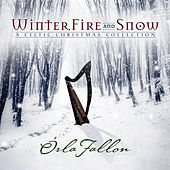 Winter, Fire & Snow by Orla Fallon