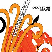 Deutsche Lieder by George Kranz