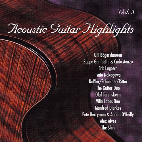 Acoustic Guitar Highlights, Vol. 3 by Various Artists