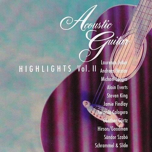 Acoustic Guitar Highlights, Vol. 2 by Various Artists