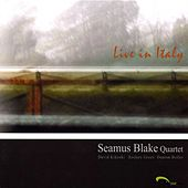 Live In Italy by Seamus Blake Quartet
