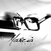 Unica. by Marcia