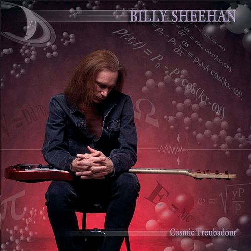 Cosmic Troubadour by Billy Sheehan
