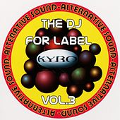 The Dj for Label, Vol.3 by Nadja