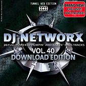 Tunnel DJ Networx Vol. 40 by Various Artists