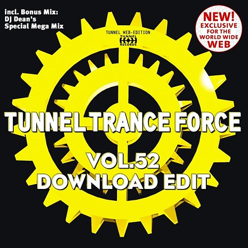 Tunnel Trance Force, Vol. 52 (Download Edit) by Various Artists