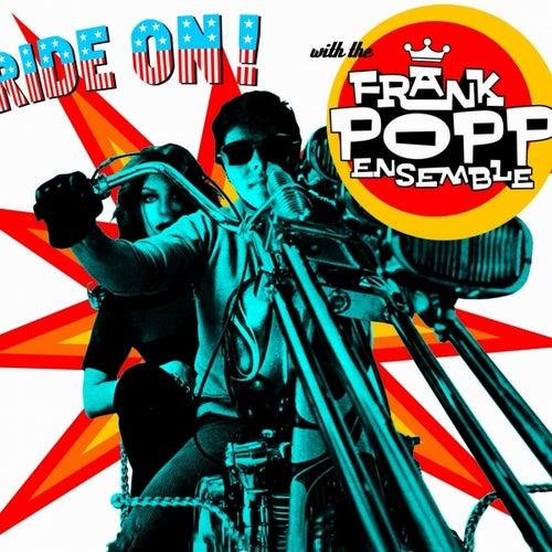 Ride On! by Frank Popp Ensemble
