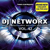 Dj Networx Vol. 42 Download Edition (22 Full Powered Pumpin' and Kickin' Bass Tracks) by Various Artists