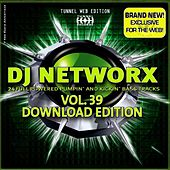 Tunnel DJ Networx Vol. 39 by Various Artists