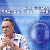 Protect your ears by DJ Dean