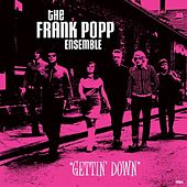 Getting Down by Frank Popp Ensemble