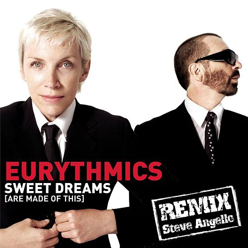 I've Got A Life/Sweet Dreams Remix by Eurythmics