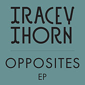 Opposites by Tracey Thorn