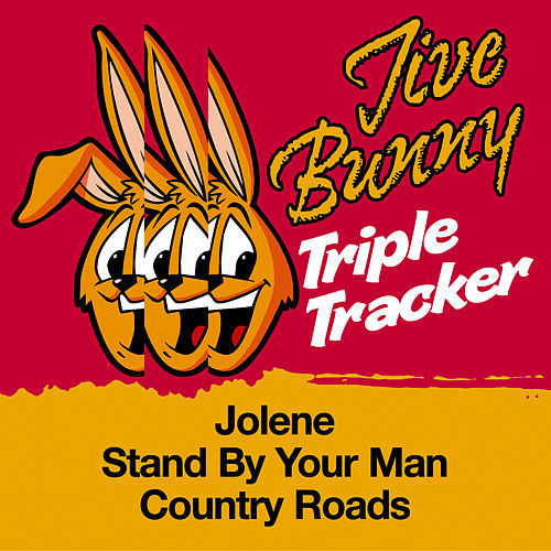 Jive Bunny Triple Tracker: Jolene / Stand By Your Man / Country Roads by Jive Bunny & The Mastermixers