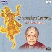 Sri Annamacharya Samakirtan V.2 M.S Subb by Various Artists