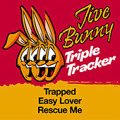 Jive Bunny Triple Tracker: Trapped / Easy Lover / Rescue Me by Jive Bunny & The Mastermixers
