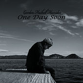 One Day Soon by Gordon Haskell