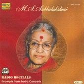 M.S.S - Radio Recitals - Vol. 1 by M.S. Subbu Lakshmi