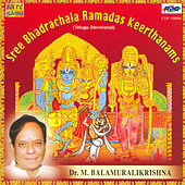 Bhadrachala Ramdas Krithis - M.B.K. by Dr. M. Balamuralikrishna
