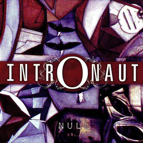 Null by Intronaut