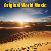 Original World Music by Various Artists