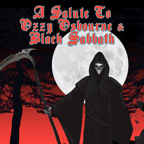 A Salute To Ozzy Osbourne & Black Sabbath by Various Artists