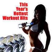This Year's Hottest Workout Hits by Cardio Workout Crew