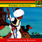 Sindbad der Seefahrer - Abenteuer um die Juwelen by Kinder Hörspiel