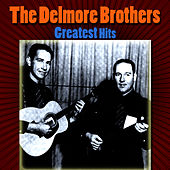 Greatest Hits by The Delmore Brothers