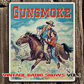 The Vintage Radio Shows Vol. 2 by Gunsmoke