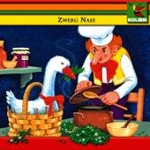 Zwerg Nase / Zwergenkönig Giebich by Kinder Hörspiel