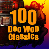 100 Doo Wop Classics von The Eagles