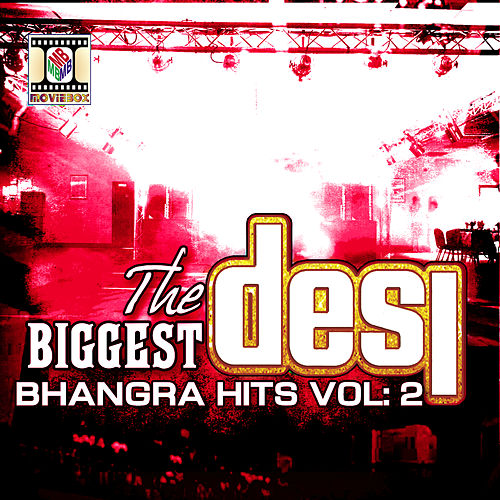 The Biggest Desi Bhangra Hits Vol 2 by Various Artists