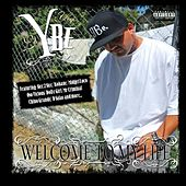 Welcome To My Life by Lil Yogi
