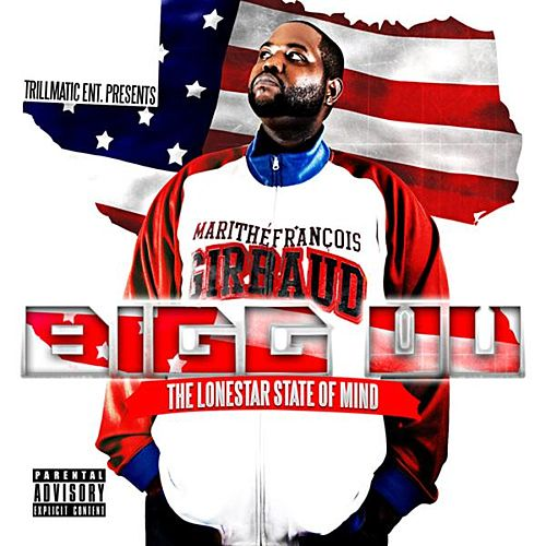 The Lonestar State of Mind by Bigg UU