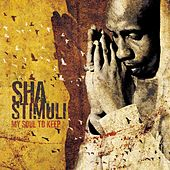 My Soul To Keep by Sha Stimuli