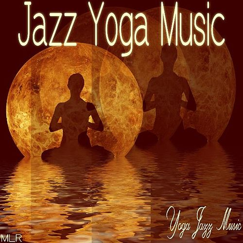 Jazz Yoga Music by Yoga Jazz Music