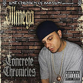 The Lost Children of Babylon Present: Concrete Chronicles by IllMega
