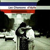 Les Chansons D'Idylle by Various Artists