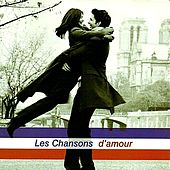 Les Chansons D'Amour by Various Artists