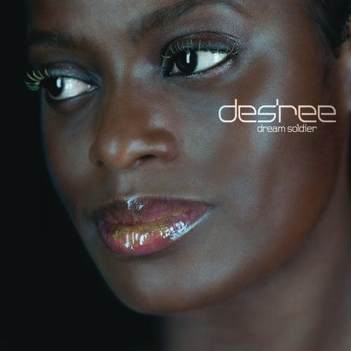 Dream Soldier by Des'ree