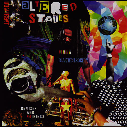 Altered States Blak Tech Society by Ron Trent
