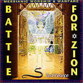 Battle for Zion by Ted Pearce