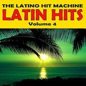 Latin Hits, Vol. 4 by The Latino Hit Machine