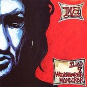 Iliad Of A Wolverhampton Wanderer by Tyla