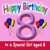 Happy Birthday (Girl Age 8) by Andy Green