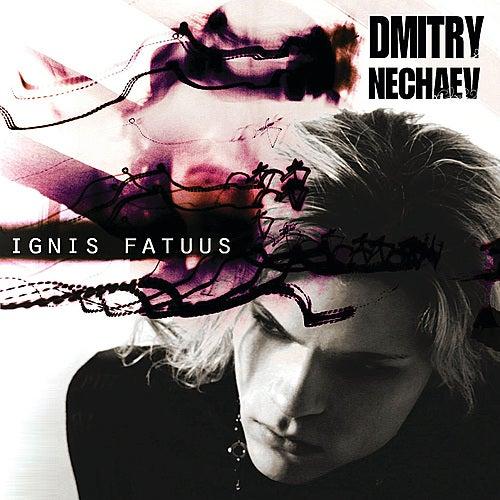 Ignis Fatuus by Dmitry Nechaev